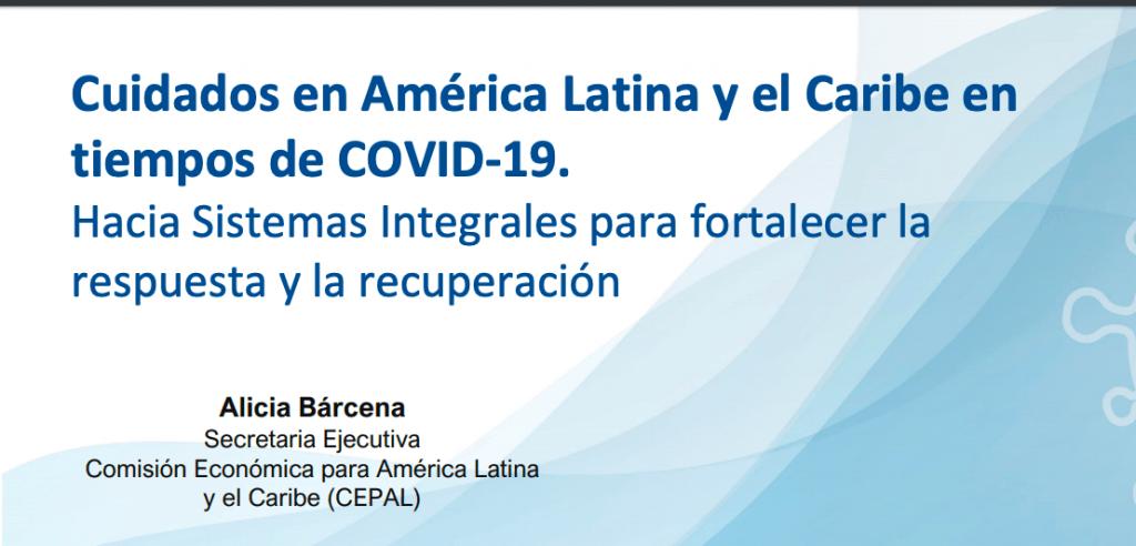 Sistemas integrales de cuidados son clave para recuperación socioeconómica en AL: CEPAL y ONU Mujeres