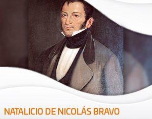 A 234 años del natalicio de Nicolás Bravo