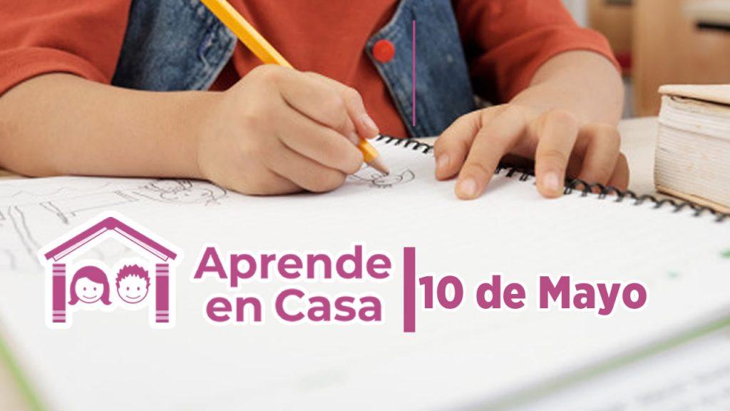 10 de mayo aprende en casa