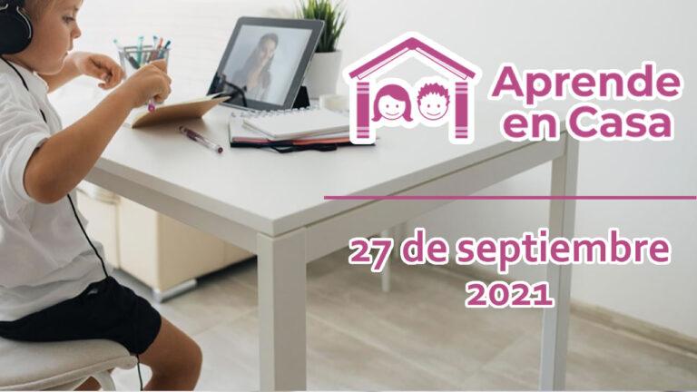 27 de septiembre aprende en casa